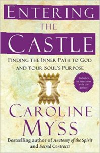 Entering the Castle | Caroline Myss