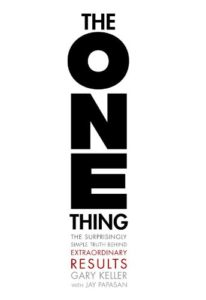 The One Thing | Gary Keller, Jay Papasan